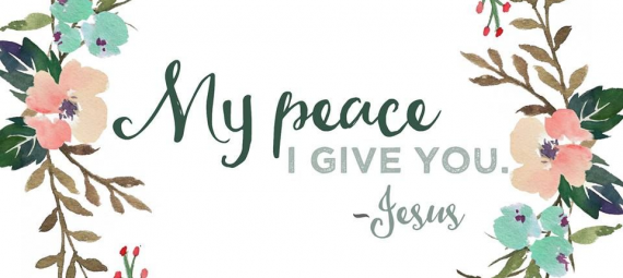 He Will Give You Peace         (3 of 4)